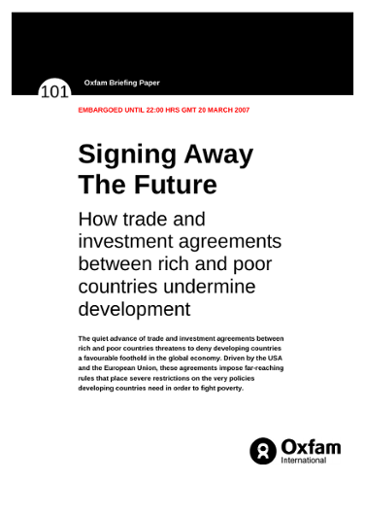 Signing Away The Future: How trade and investment agreements