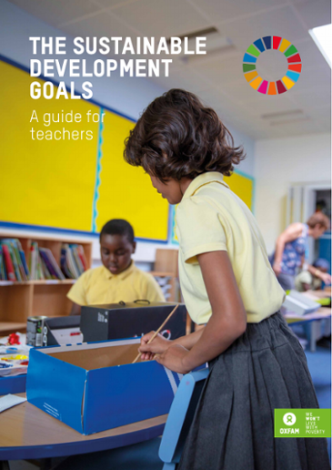 The Sustainable Development Goals: A Guide for Teachers